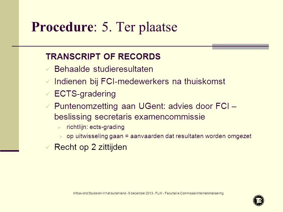 Procedure: 5.