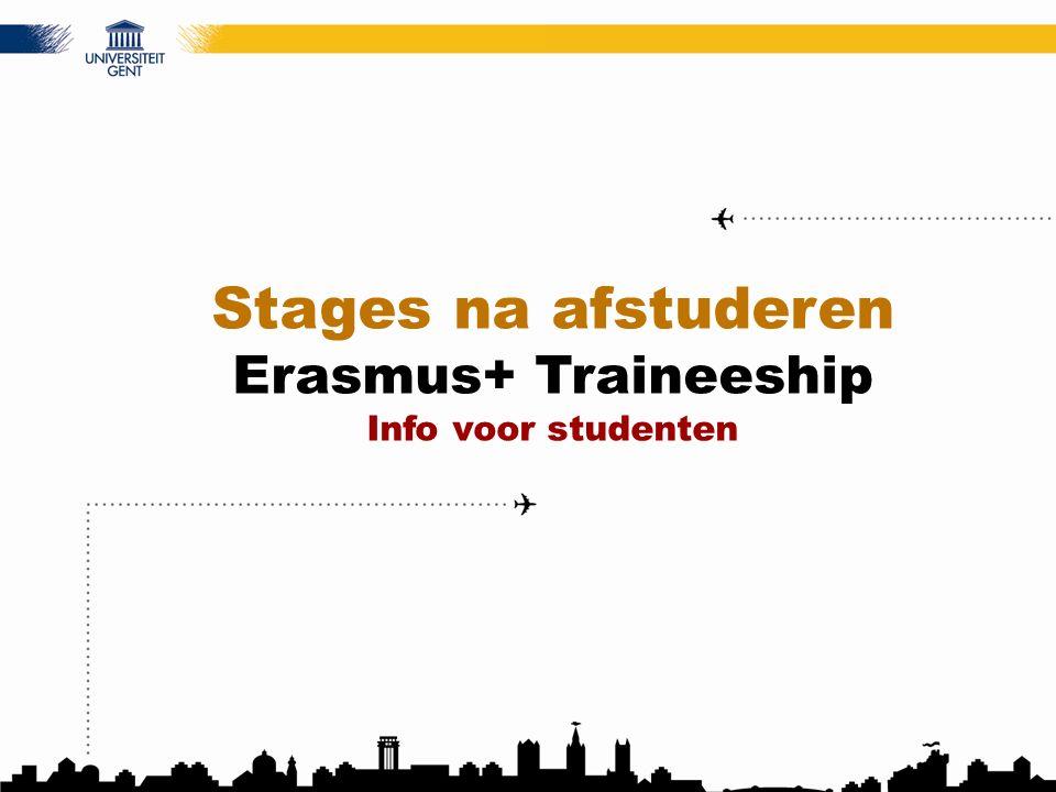 Stages na afstuderen Erasmus+ Traineeship Info voor studenten