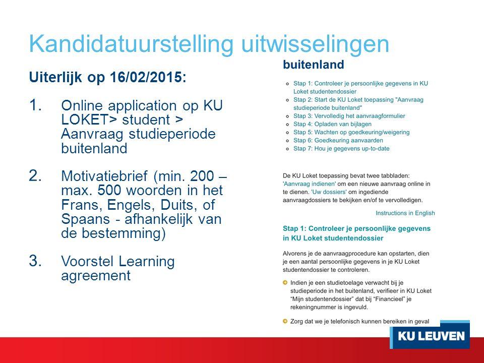 Kandidatuurstelling uitwisselingen Uiterlijk op 16/02/2015: 1.