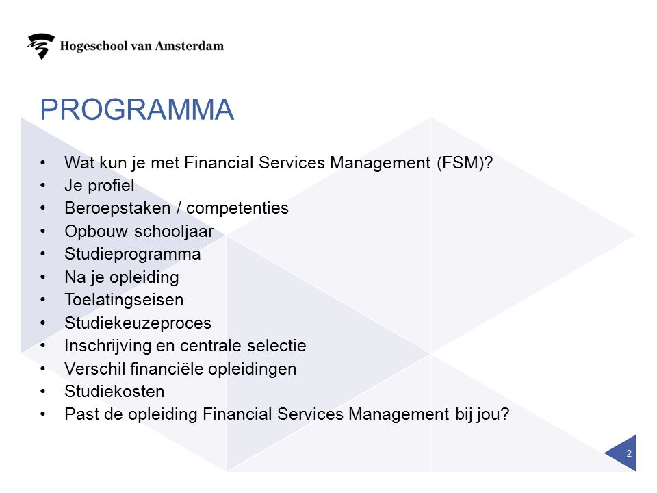 PROGRAMMA Wat kun je met Financial Services Management (FSM).
