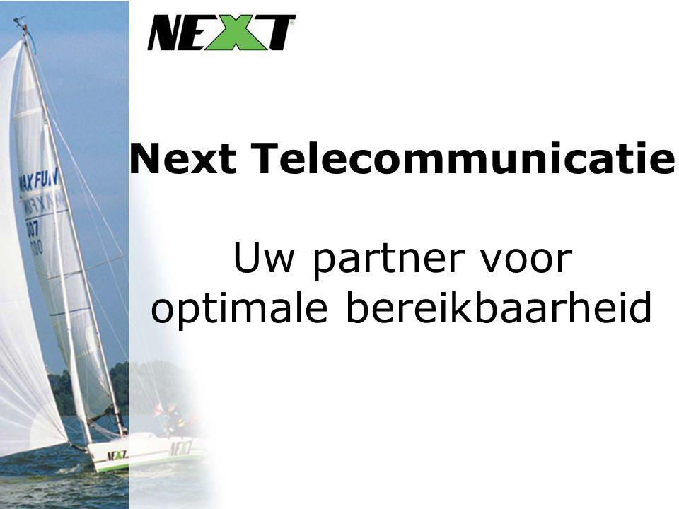 Next Telecommunicatie Uw partner voor optimale bereikbaarheid