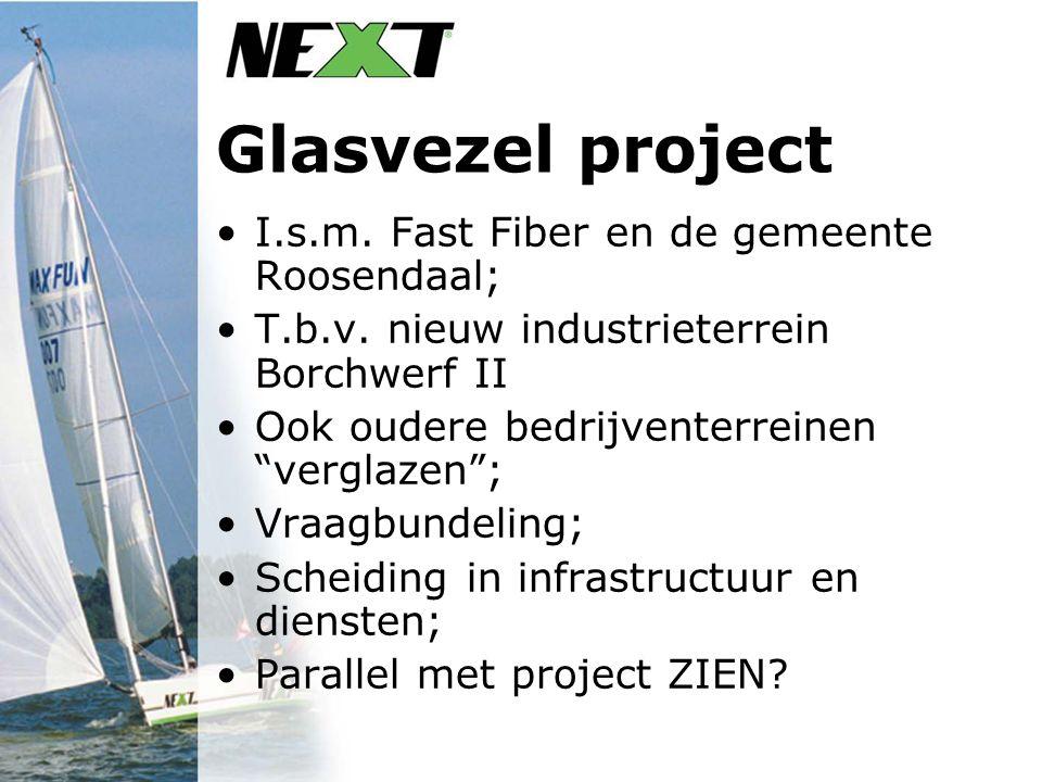 Glasvezel project I.s.m. Fast Fiber en de gemeente Roosendaal; T.b.v.