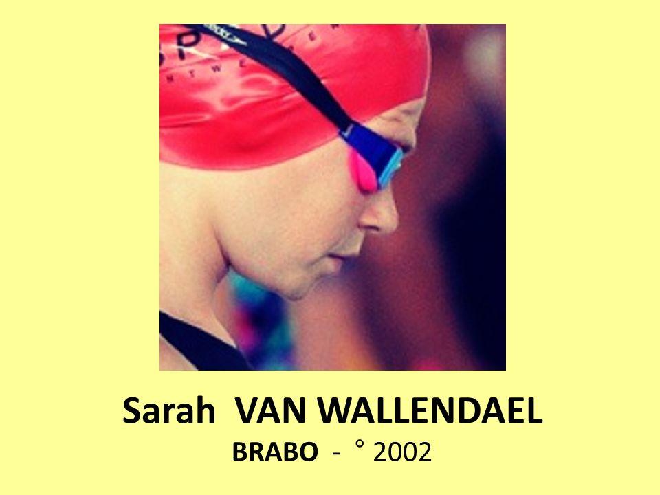 Sarah VAN WALLENDAEL BRABO - ° 2002