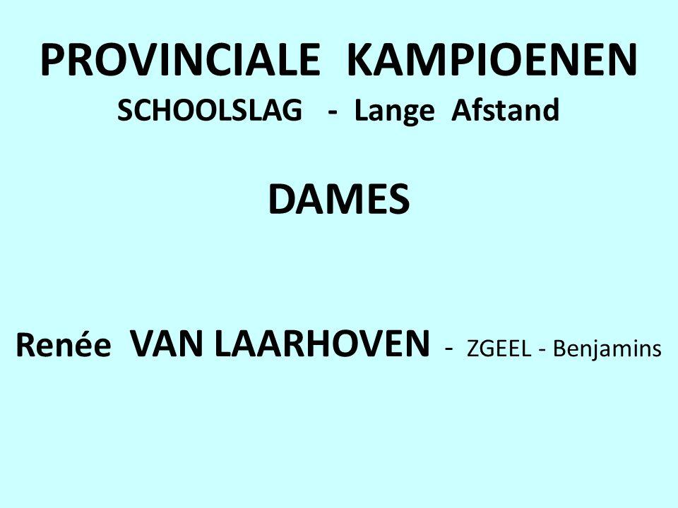 PROVINCIALE KAMPIOENEN SCHOOLSLAG - Lange Afstand DAMES Renée VAN LAARHOVEN - ZGEEL - Benjamins