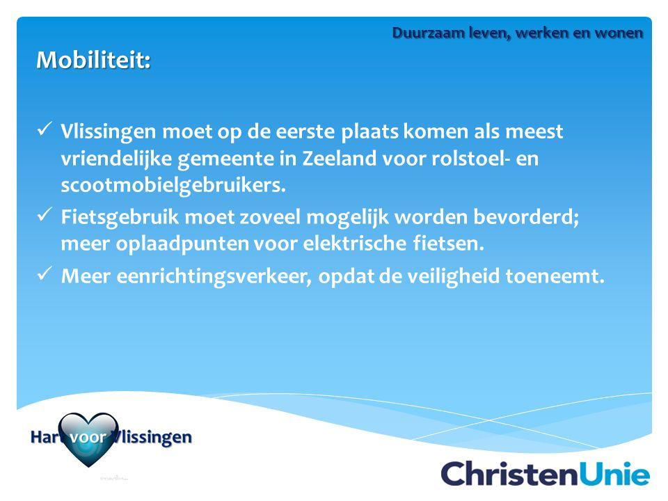 Mobiliteit: Vlissingen moet op de eerste plaats komen als meest vriendelijke gemeente in Zeeland voor rolstoel- en scootmobielgebruikers.