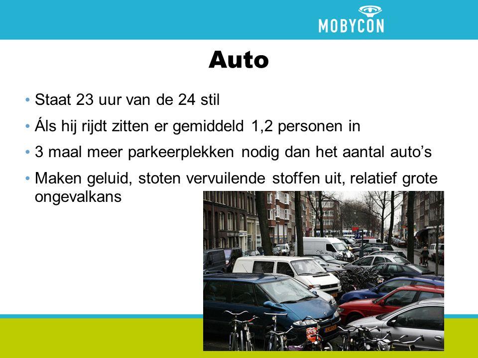 Auto Staat 23 uur van de 24 stil Áls hij rijdt zitten er gemiddeld 1,2 personen in 3 maal meer parkeerplekken nodig dan het aantal auto's Maken geluid, stoten vervuilende stoffen uit, relatief grote ongevalkans