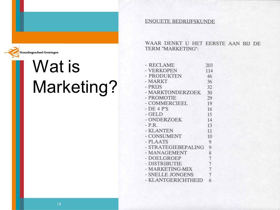 Marketing Definitie boek: Marketing is de denkwijze waarin marktgerichtheid centraal staat Wat is marktgerichtheid?