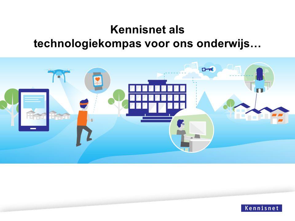 Kennisnet als technologiekompas voor ons onderwijs…