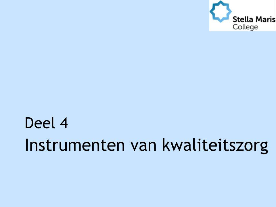 Instrumenten van kwaliteitszorg Deel 4
