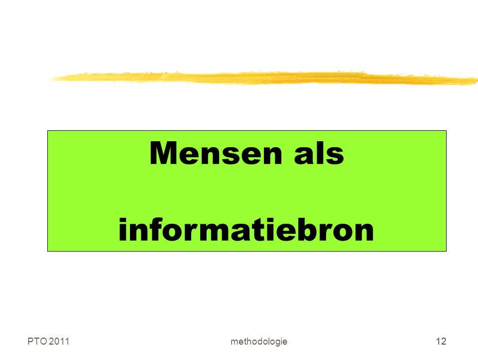 PTO 2011methodologie12 Mensen als informatiebron