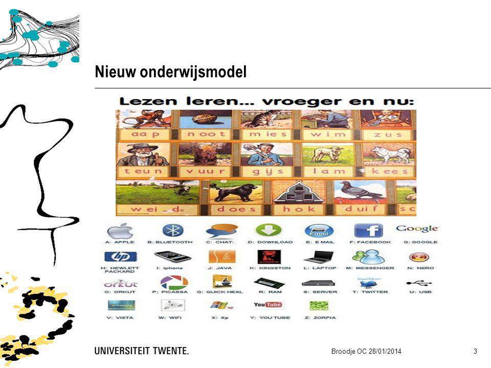 Nieuw onderwijsmodel Broodje OC 28/01/2014 3