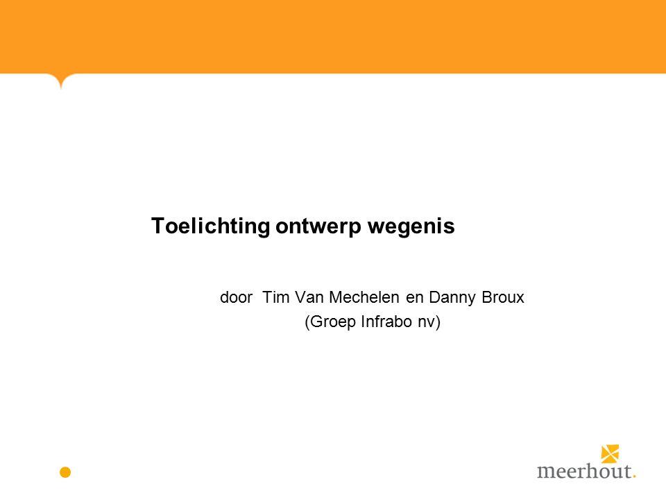 Toelichting ontwerp wegenis door Tim Van Mechelen en Danny Broux (Groep Infrabo nv)