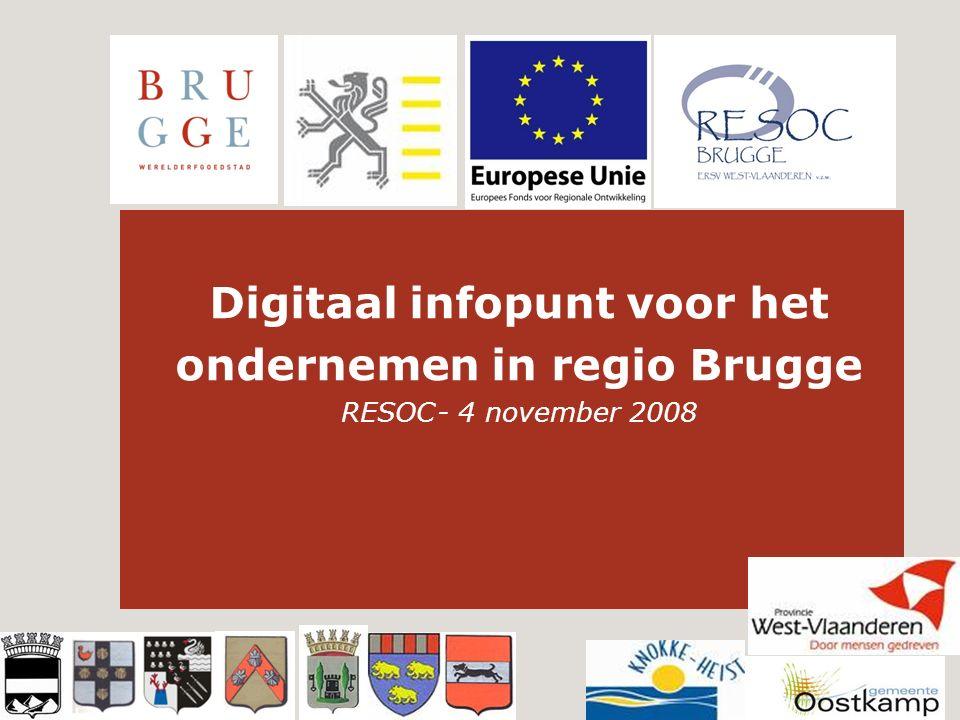 Digitaal infopunt voor het ondernemen in regio Brugge RESOC- 4 november 2008