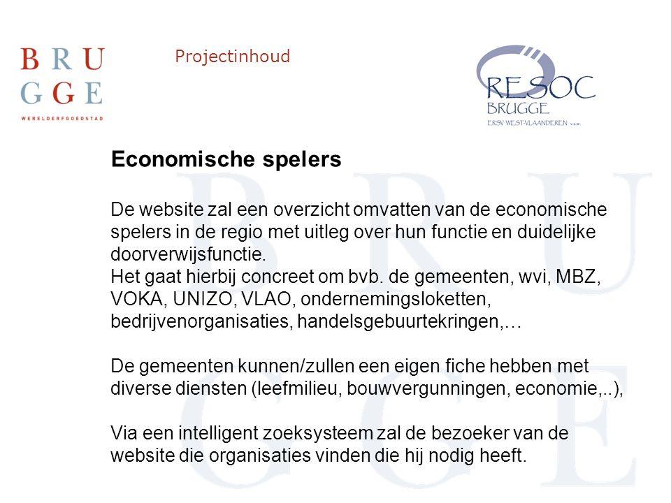 Projectinhoud Economische spelers De website zal een overzicht omvatten van de economische spelers in de regio met uitleg over hun functie en duidelijke doorverwijsfunctie.