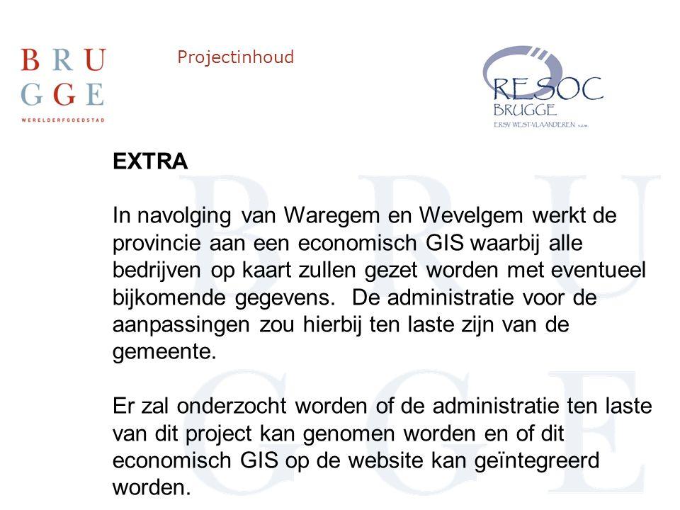 Projectinhoud EXTRA In navolging van Waregem en Wevelgem werkt de provincie aan een economisch GIS waarbij alle bedrijven op kaart zullen gezet worden met eventueel bijkomende gegevens.