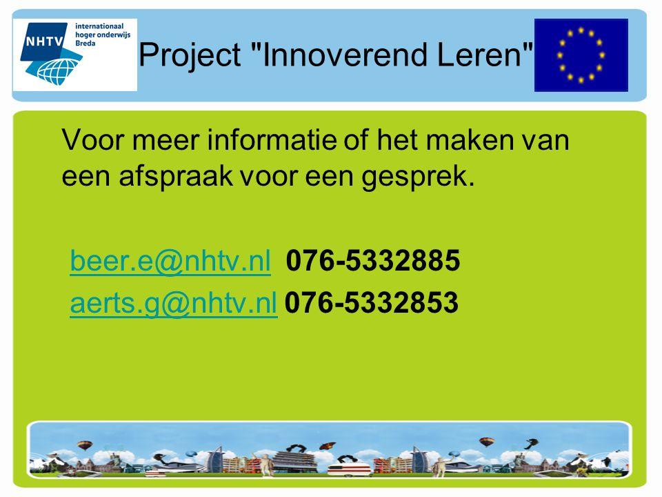 Project Innoverend Leren Voor meer informatie of het maken van een afspraak voor een gesprek.