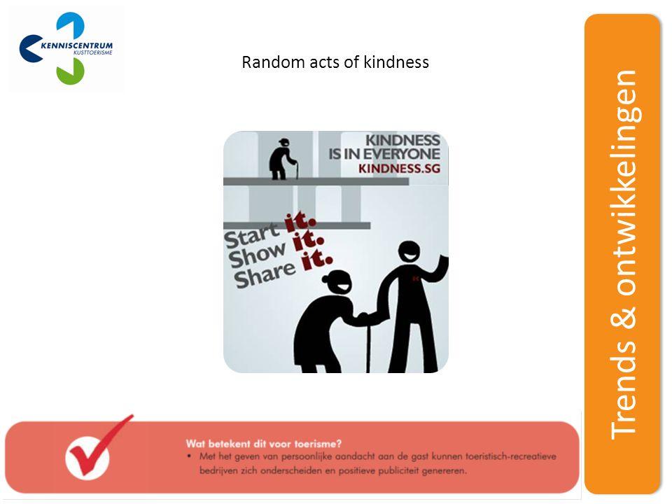 Trends & ontwikkelingen Random acts of kindness