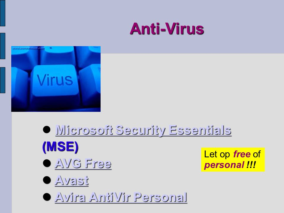 Microsoft Security Essentials Microsoft Security Essentials (MSE) Microsoft Security Essentials AVG Free AVG FreeAVG FreeAVG Free Avast AvastAvast Avi