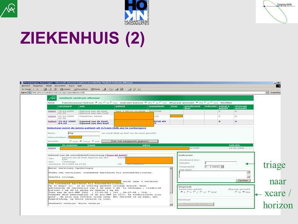 ZIEKENHUIS (2) triage naar xcare / horizon