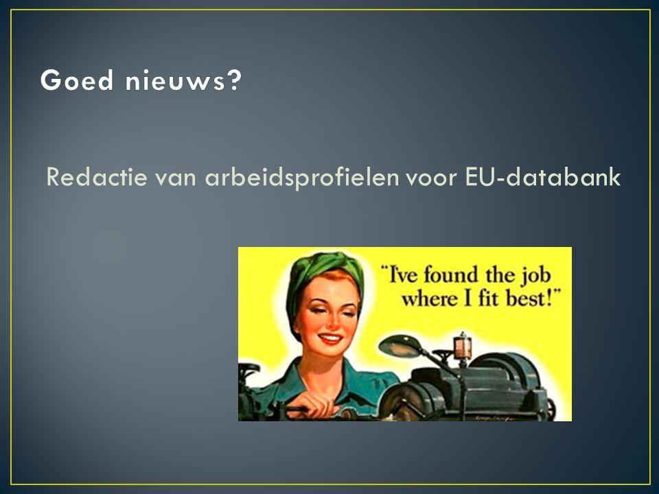 Redactie van arbeidsprofielen voor EU-databank