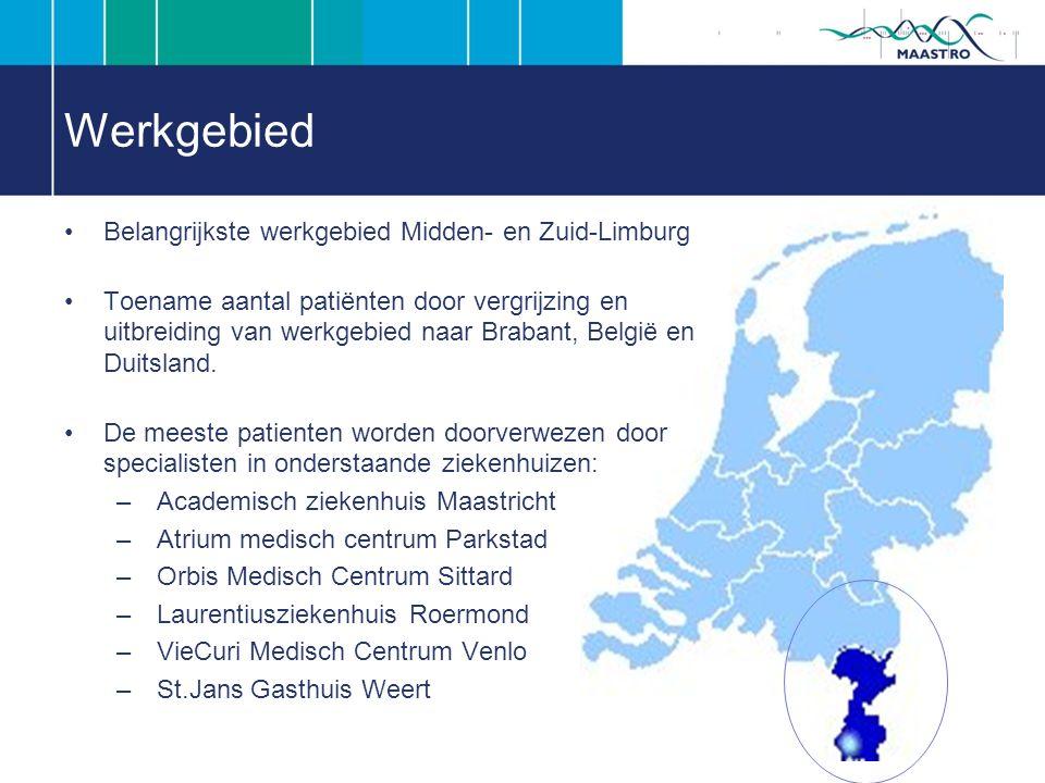 Werkgebied Belangrijkste werkgebied Midden- en Zuid-Limburg Toename aantal patiënten door vergrijzing en uitbreiding van werkgebied naar Brabant, België en Duitsland.