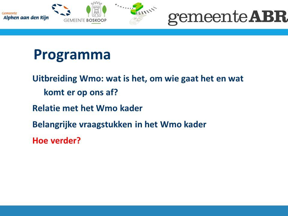 Programma Uitbreiding Wmo: wat is het, om wie gaat het en wat komt er op ons af.