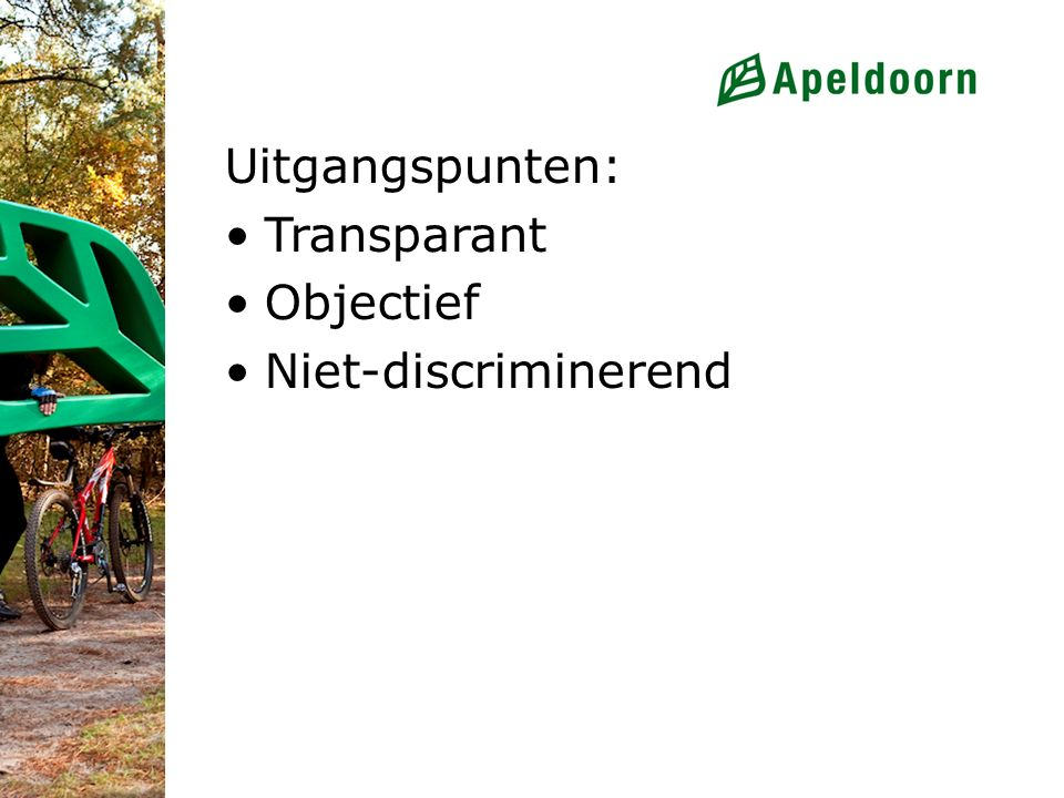 Uitgangspunten: Transparant Objectief Niet-discriminerend