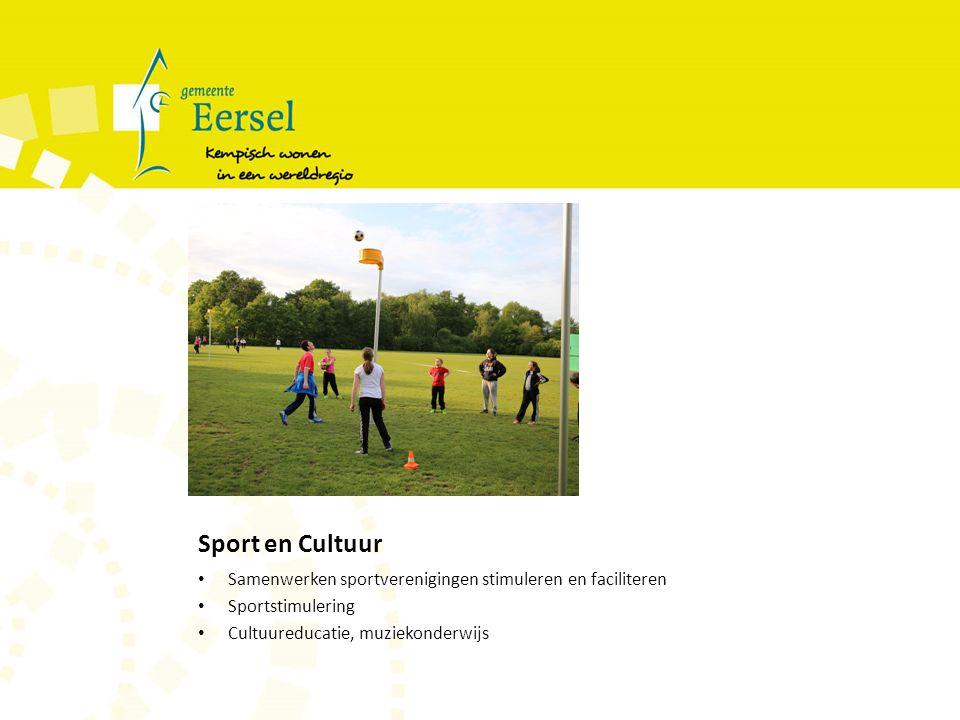 Sport en Cultuur Samenwerken sportverenigingen stimuleren en faciliteren Sportstimulering Cultuureducatie, muziekonderwijs