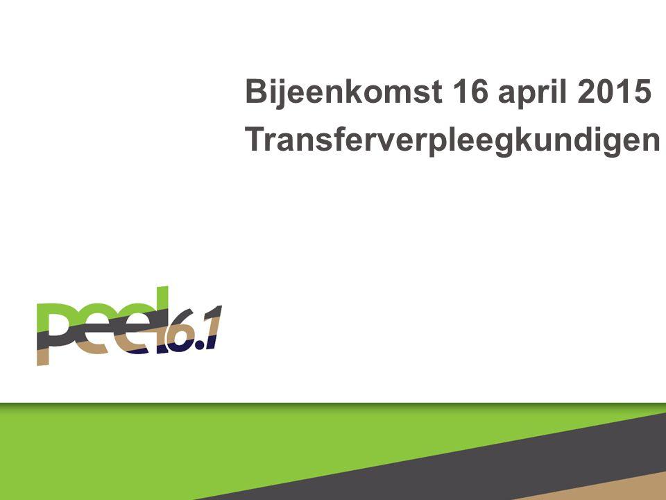Bijeenkomst 16 april 2015 Transferverpleegkundigen