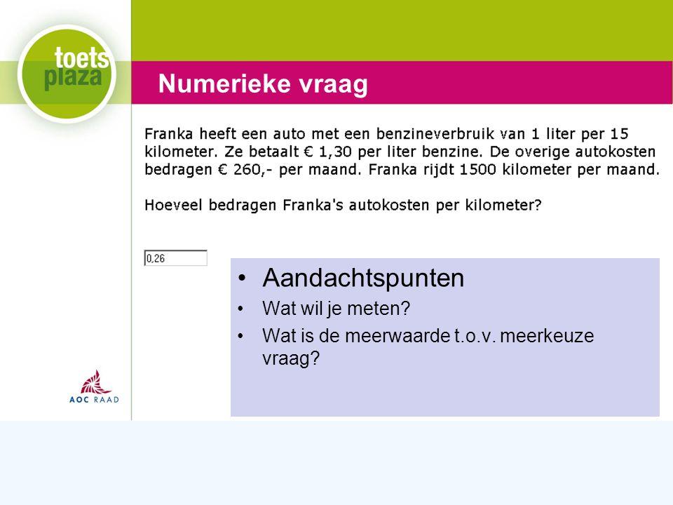 Expertiseteam Toetsenbank Tekst match vraag Aandachtspunten Wat wil je meten.