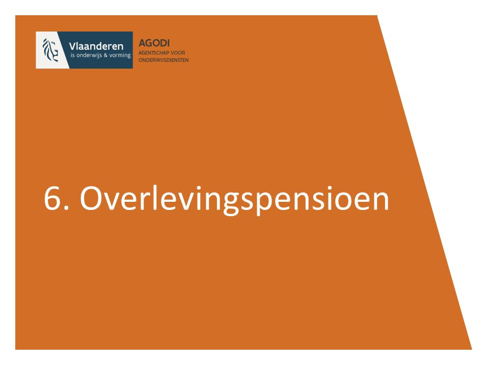 6. Overlevingspensioen