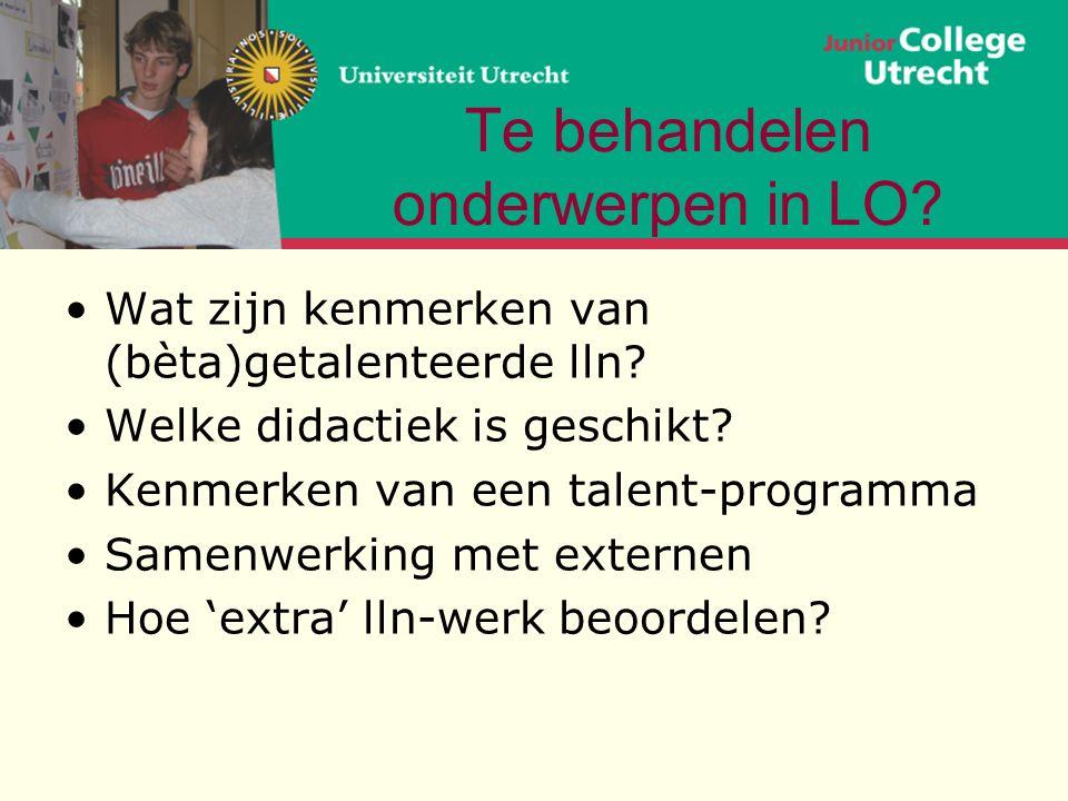 Te behandelen onderwerpen in LO. Wat zijn kenmerken van (bèta)getalenteerde lln.