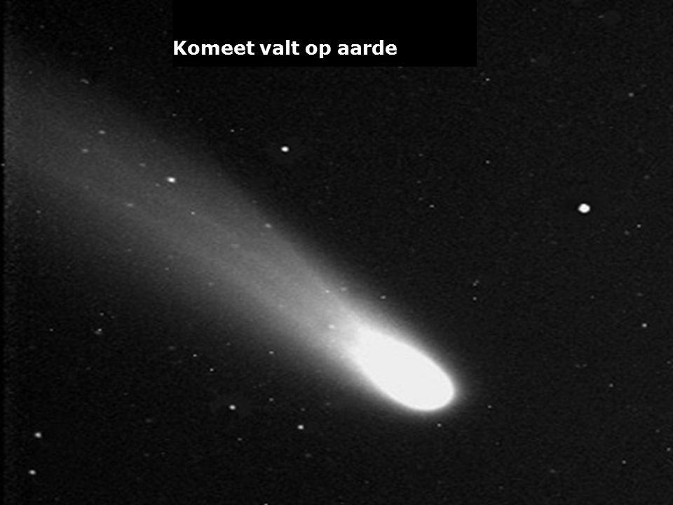 Komeet valt op aarde