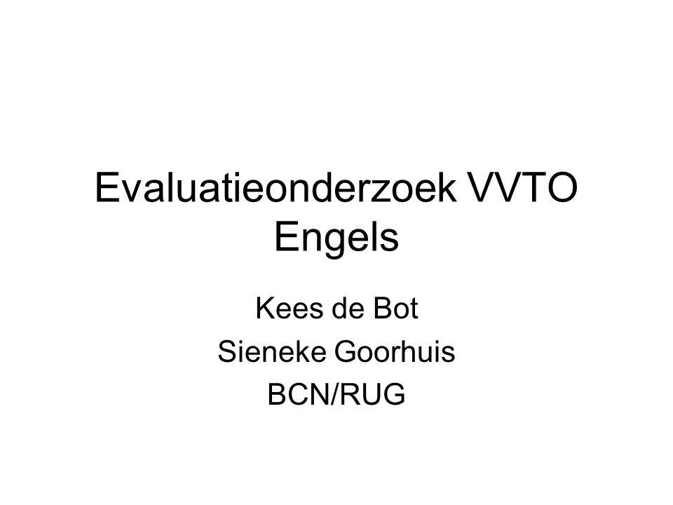 Evaluatieonderzoek VVTO Engels Kees de Bot Sieneke Goorhuis BCN/RUG