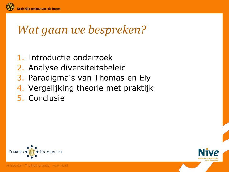 Amsterdam, The Netherlands www.kit.nl Wat gaan we bespreken.