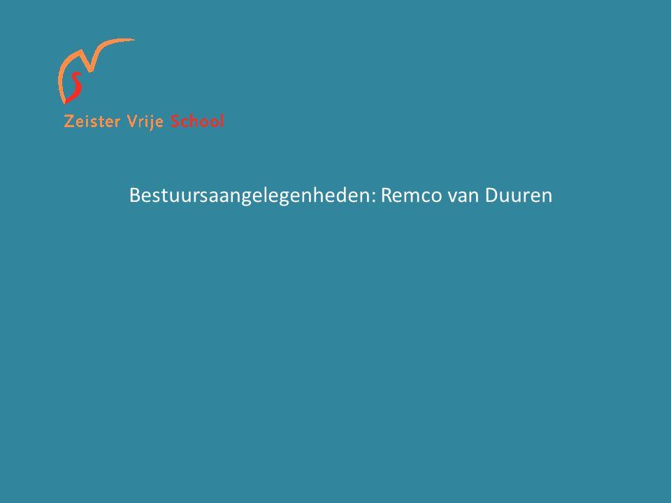 Bestuursaangelegenheden: Remco van Duuren