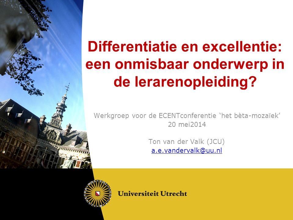 Differentiatie en excellentie: een onmisbaar onderwerp in de lerarenopleiding.