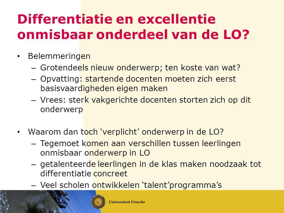 Differentiatie en excellentie onmisbaar onderdeel van de LO.