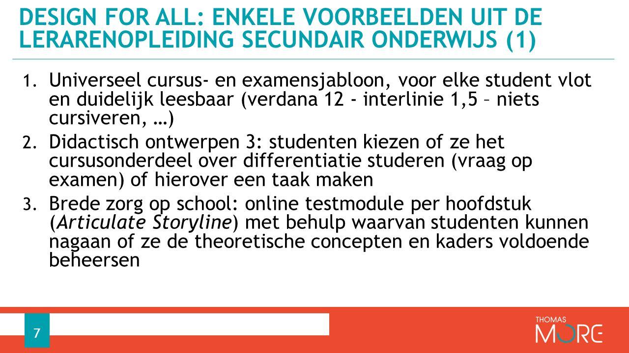 1. Universeel cursus- en examensjabloon, voor elke student vlot en duidelijk leesbaar (verdana 12 - interlinie 1,5 – niets cursiveren, …) 2. Didactisc