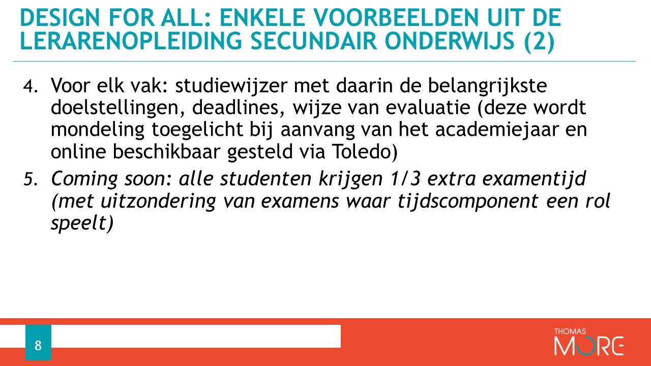 4. Voor elk vak: studiewijzer met daarin de belangrijkste doelstellingen, deadlines, wijze van evaluatie (deze wordt mondeling toegelicht bij aanvang