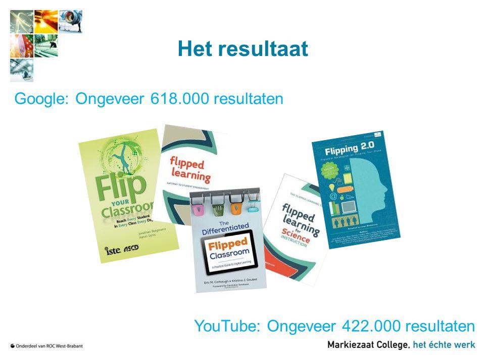 Het resultaat Google: Ongeveer 618.000 resultaten YouTube: Ongeveer 422.000 resultaten