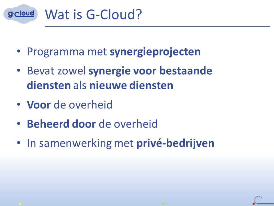 Wat is G-Cloud.