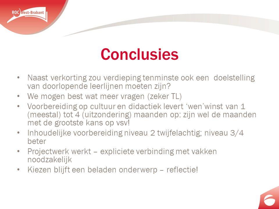 Conclusies Naast verkorting zou verdieping tenminste ook een doelstelling van doorlopende leerlijnen moeten zijn.