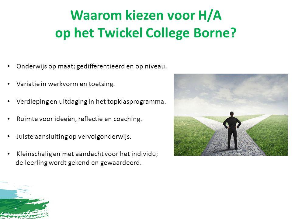 Waarom kiezen voor H/A op het Twickel College Borne.
