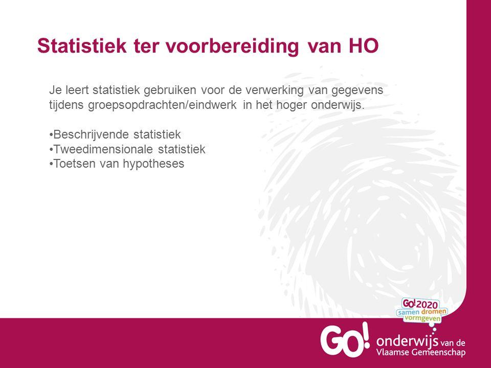 Statistiek ter voorbereiding van HO Je leert statistiek gebruiken voor de verwerking van gegevens tijdens groepsopdrachten/eindwerk in het hoger onderwijs.