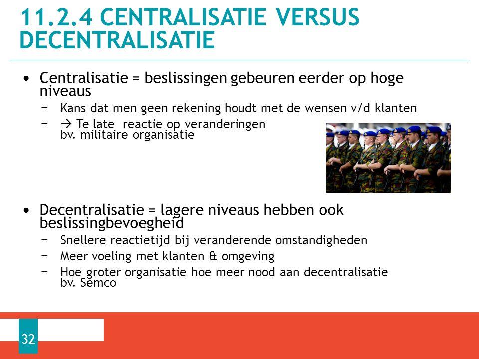 Centralisatie = beslissingen gebeuren eerder op hoge niveaus − Kans dat men geen rekening houdt met de wensen v/d klanten −  Te late reactie op veranderingen bv.