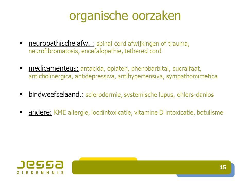 15 organische oorzaken  neuropathische afw.