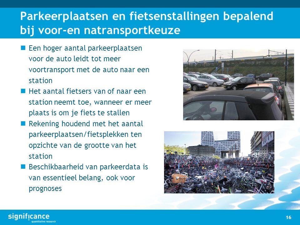 Parkeerplaatsen en fietsenstallingen bepalend bij voor-en natransportkeuze Een hoger aantal parkeerplaatsen voor de auto leidt tot meer voortransport met de auto naar een station Het aantal fietsers van of naar een station neemt toe, wanneer er meer plaats is om je fiets te stallen Rekening houdend met het aantal parkeerplaatsen/fietsplekken ten opzichte van de grootte van het station Beschikbaarheid van parkeerdata is van essentieel belang, ook voor prognoses 16