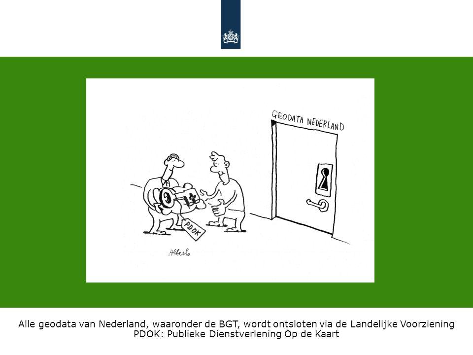 Alle geodata van Nederland, waaronder de BGT, wordt ontsloten via de Landelijke Voorziening PDOK: Publieke Dienstverlening Op de Kaart