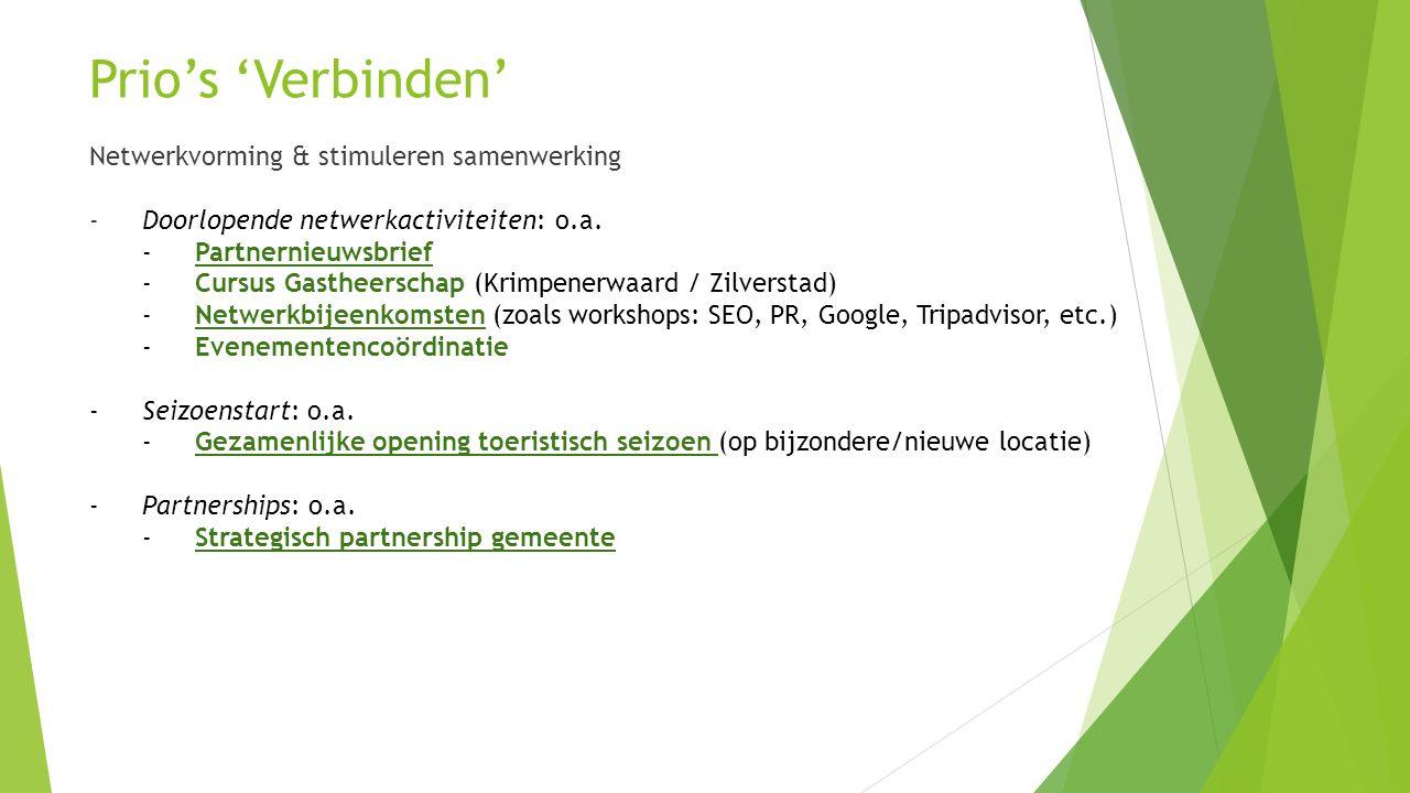 Prio's 'Verbinden' Netwerkvorming & stimuleren samenwerking - Doorlopende netwerkactiviteiten: o.a.